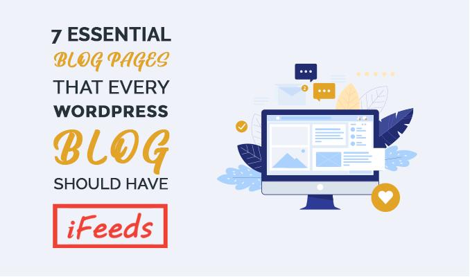 essential-wordpress-blog-pages-informativefeeds