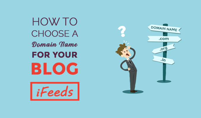 how-to-choose-the-perfect-domain-name-for-your-wordpress-blog-informativefeeds