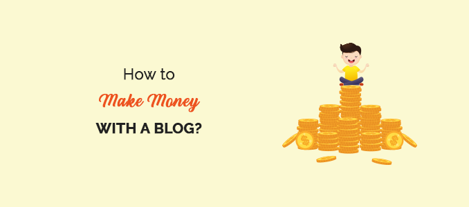 how-to-make-money-with-a-blog