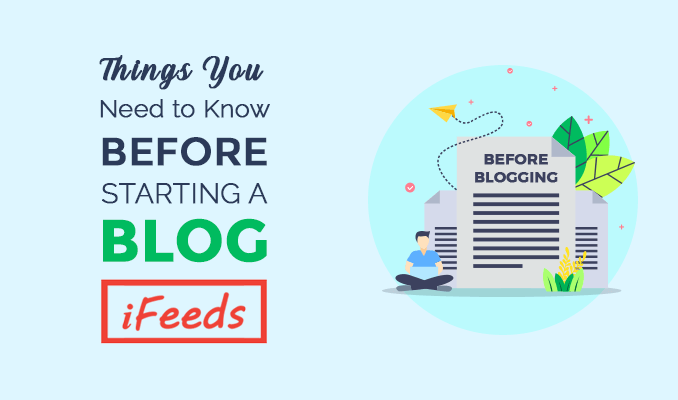 things-to-know-before-starting-a-blog-informativefeeds