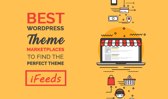 top-wordpress-theme-marketplaces-to-find-the-best-themes-and-templates-informativefeeds