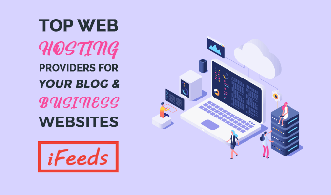 top-web-hosting-providers-for-blog-business-websites-informativefeeds