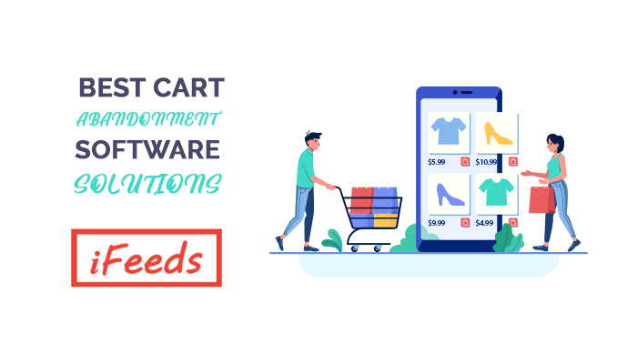 best-cart-abandonment-software-solutions-informativefeeds