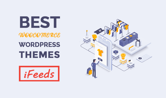 best-woocommerce-wordpress-themes-informativfeeds