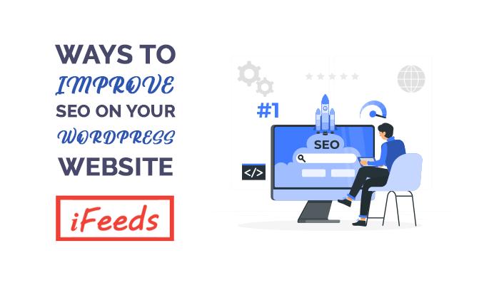 ways-to-improve-wordpress-website-seo-informativefeeds